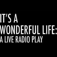 It 39 S A Wonderful Life A Live Radio Play